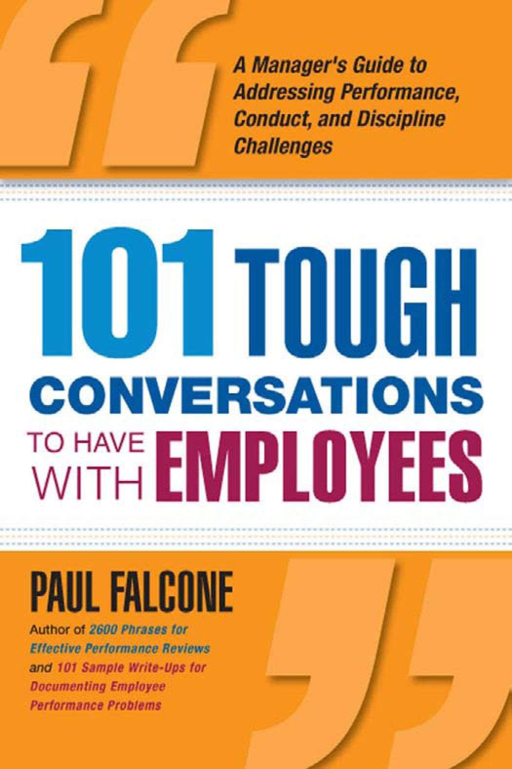 101 Tough Conversations to Have with Employees: A Manager's Guide to Addressing Performance, Conduct, and Discipline Challenges EB9780814413494