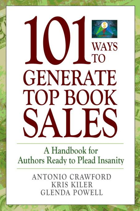 101 Ways to Generate Top Book Sales EB9780974425948