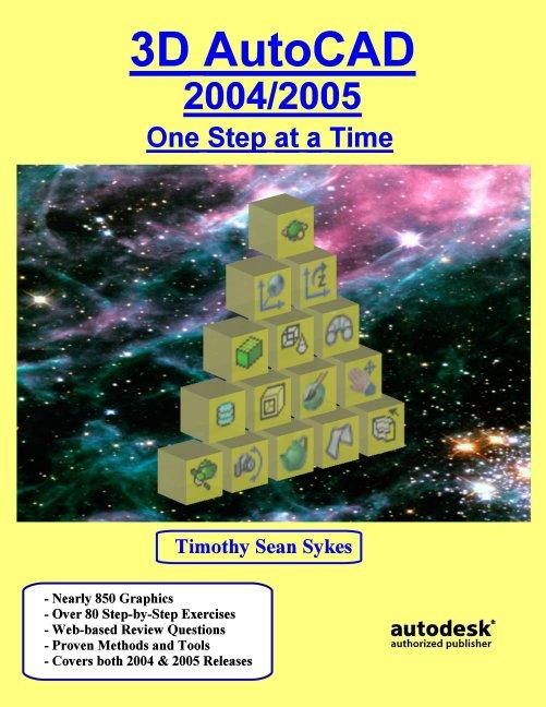 3D AutoCAD 2004/2005: One Step at a Time EB9780975261361