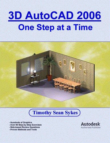 3D AutoCAD 2006: One Step at a Time EB9780976588825