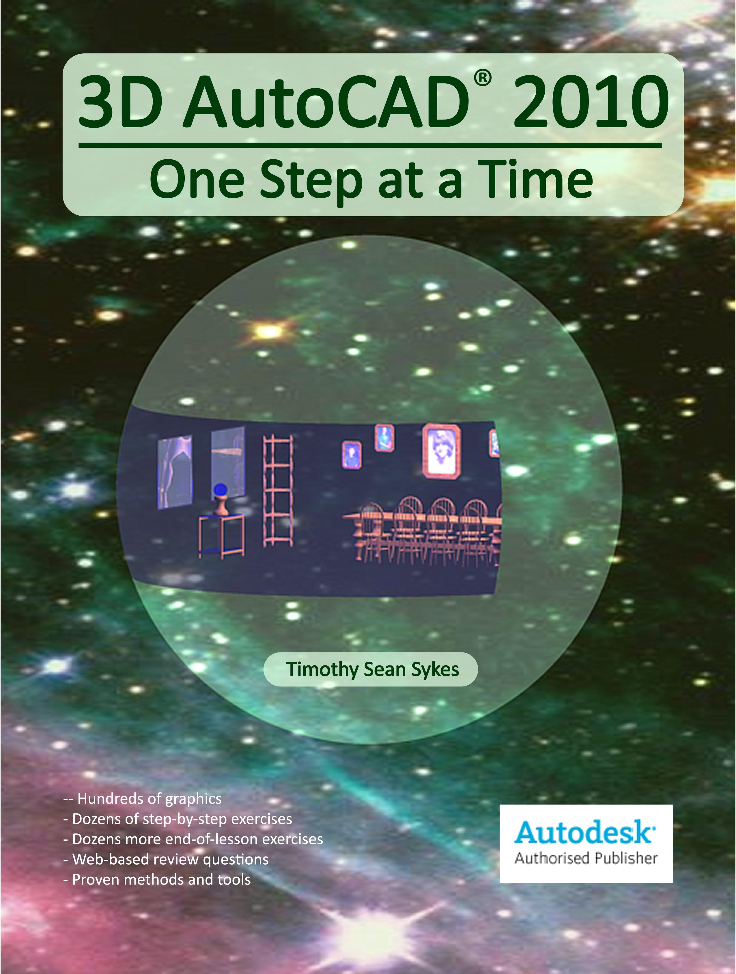 3D AutoCAD 2010: One Step at a Time EB9780979415593