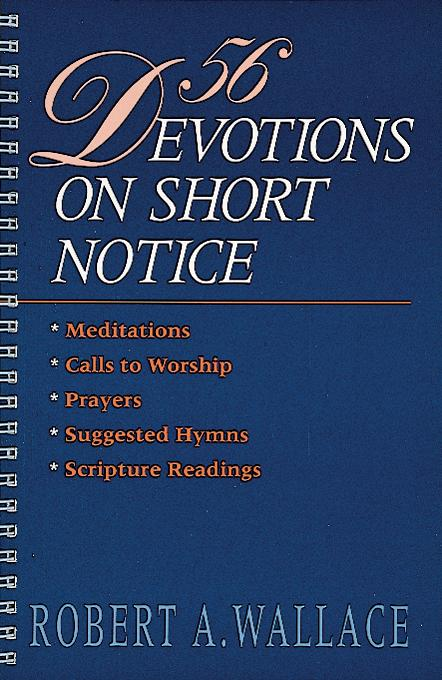 56 Devotions on Short Notice EB9780687019601