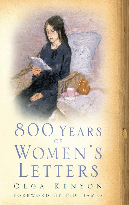 800 Years of Women's Letters EB9780752472003