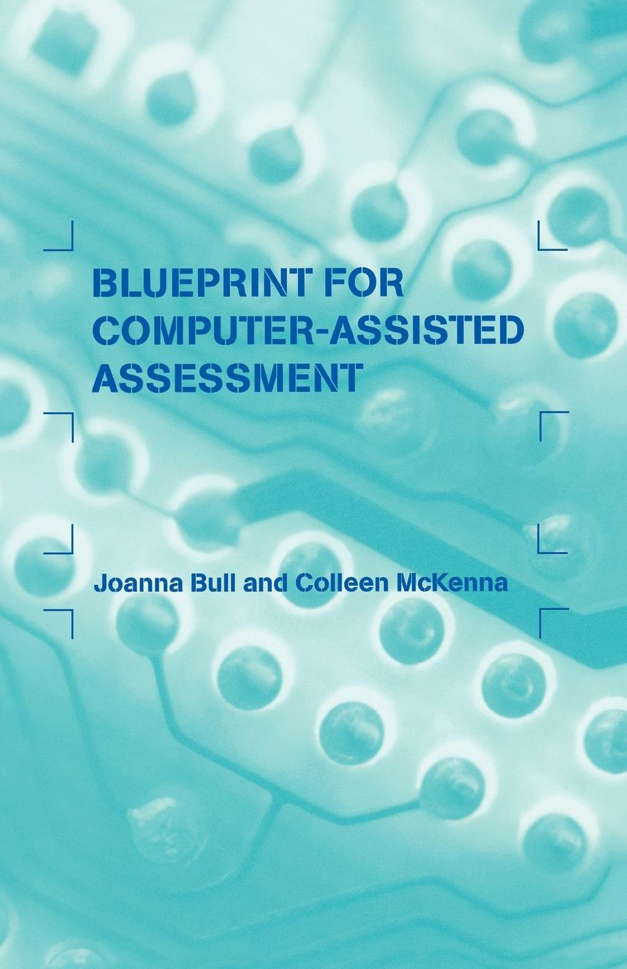 A Blueprint for Computer-assisted Assessment EB9780203464687