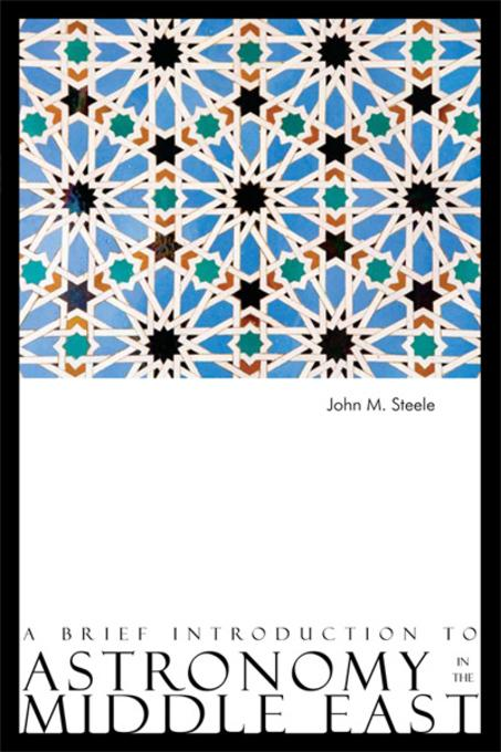 A Brief Introduction to Astronomy in the Middle East EB9780863568961