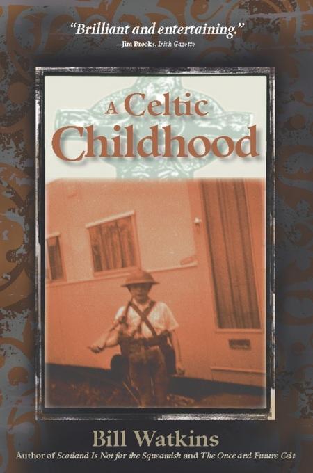 A Celtic Childhood EB9780982458464