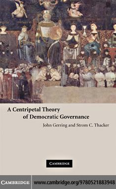 A Centripetal Theory of Democratic Governance EB9780511406096