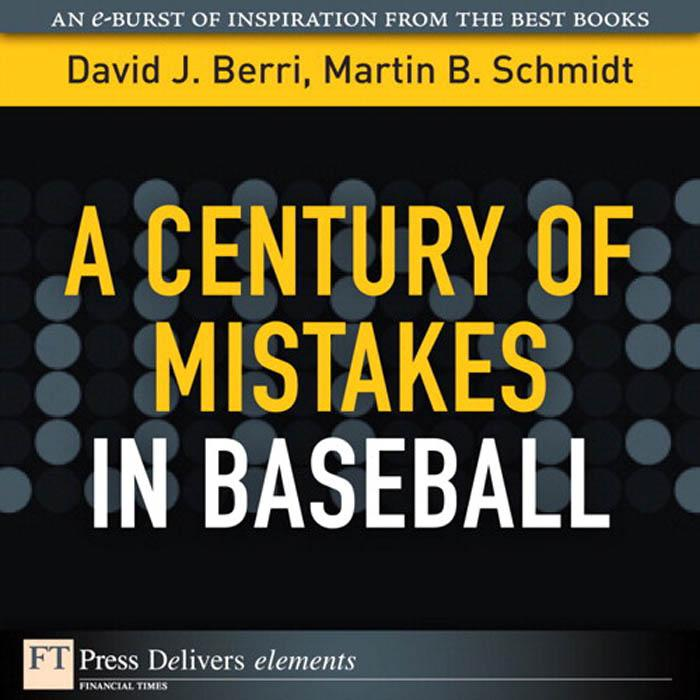 A Century of Mistakes in Baseball EB9780132541022