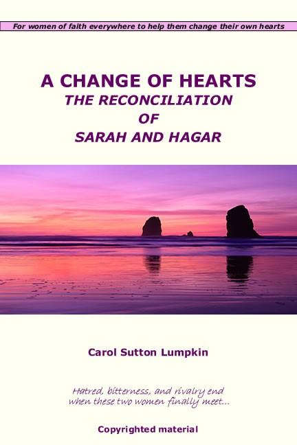A Change of Hearts/The Reconciliation of Sarah and Hagar EB9780976394914