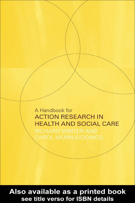 A Handbook for Action Research in Health and Social Care EB9780203199671
