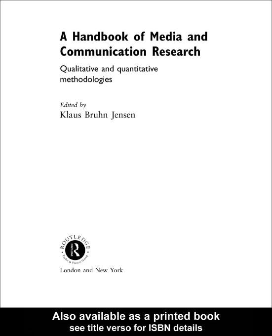A Handbook of Media and Communication Research EB9780203773345