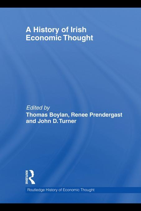 A History of Irish Economic Thought EB9780203846322