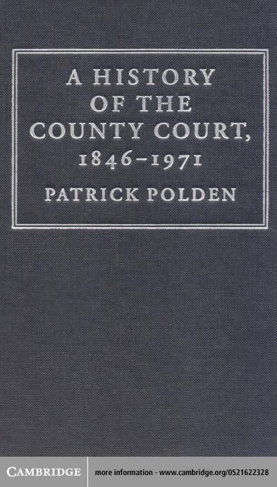A History of the County Court, 1846-1971 EB9780511035272