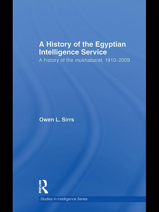 A History of the Egyptian Intelligence Service EB9780203854549