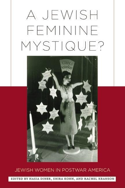 A Jewish Feminine Mystique? EB9780813550305