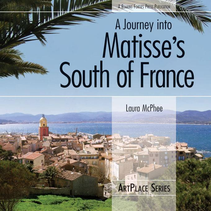 A Journey into Matisse's South of France EB9780982341025