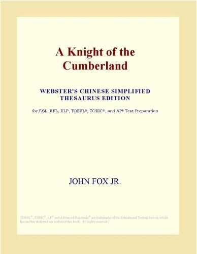 A Knight of the Cumberland (Webster's Chinese Simplified Thesaurus Edition)