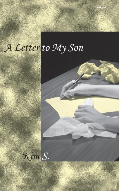 A Letter to My Son EB9780986486913