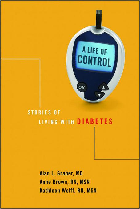 A Life of Control: Stories of Living with Diabetes EB9780826517340