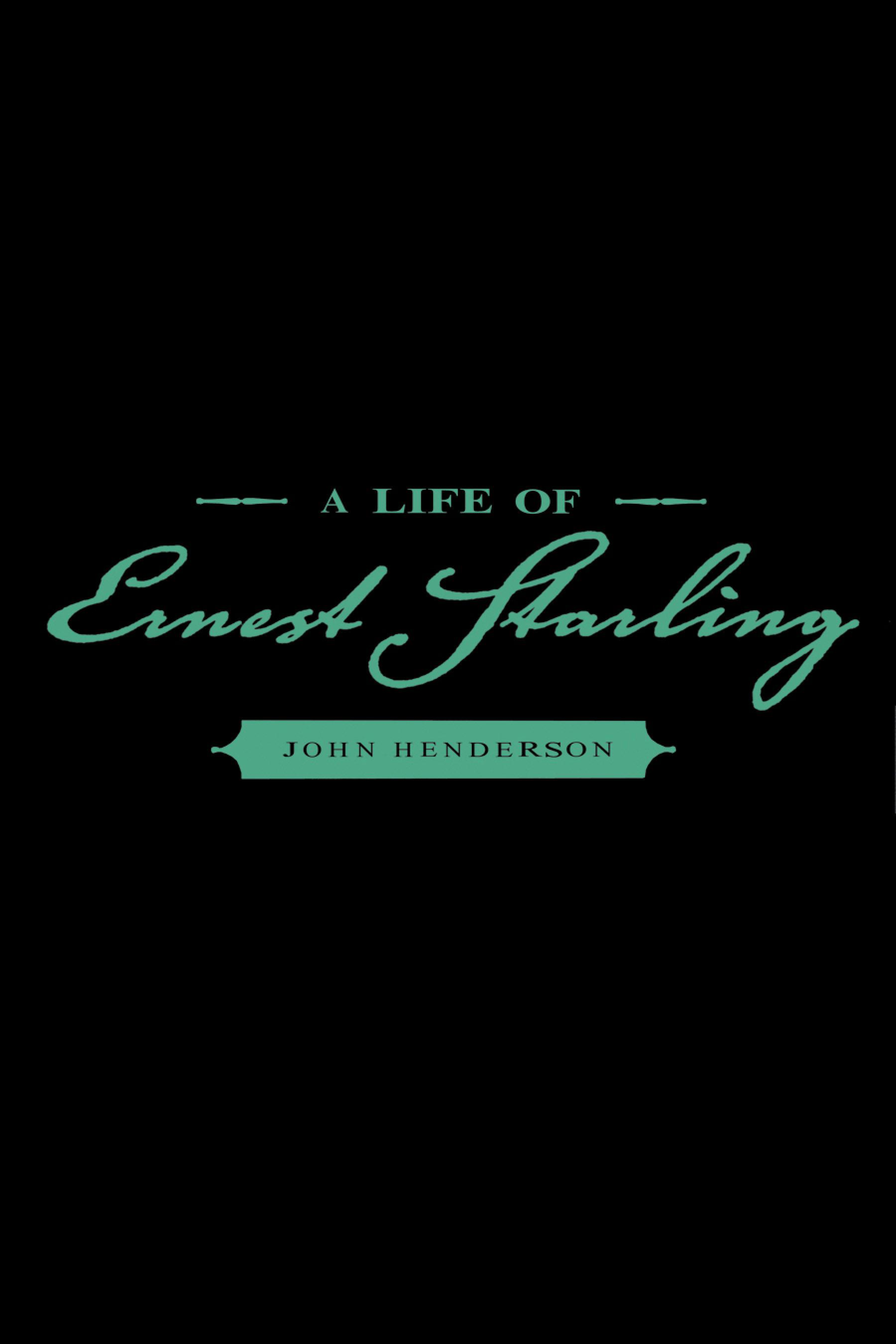 A Life of Ernest Starling EB9780080535494