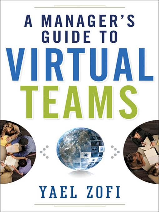 A Manager's Guide to Virtual Teams EB9780814416600