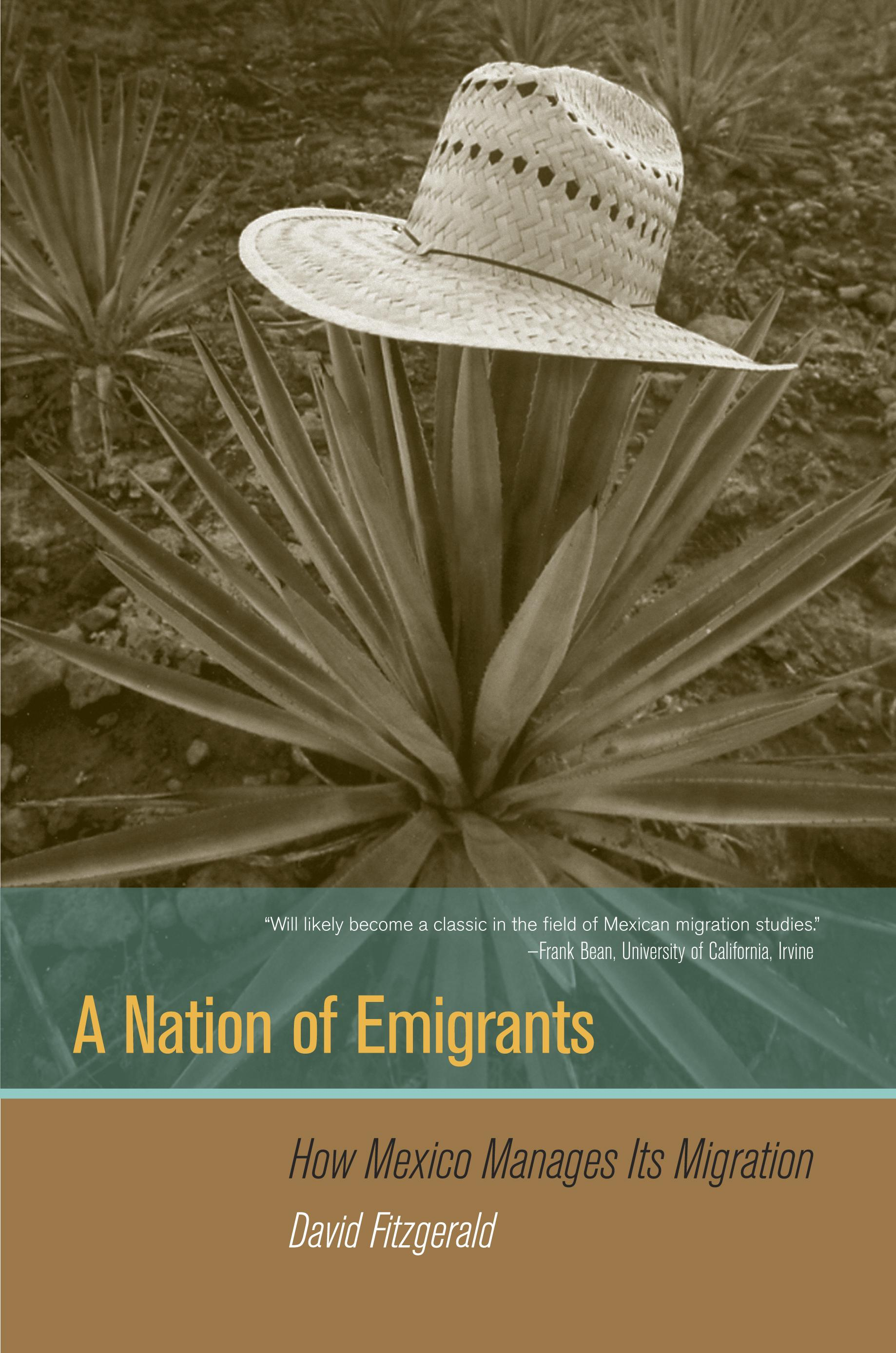 A Nation of Emigrants: How Mexico Manages Its Migration EB9780520942479