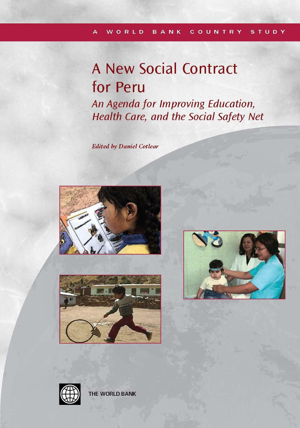 A New Social Contract in Peru: An Agenda for Better Education, Health, and Anti-Poverty Programs EB9780821365687