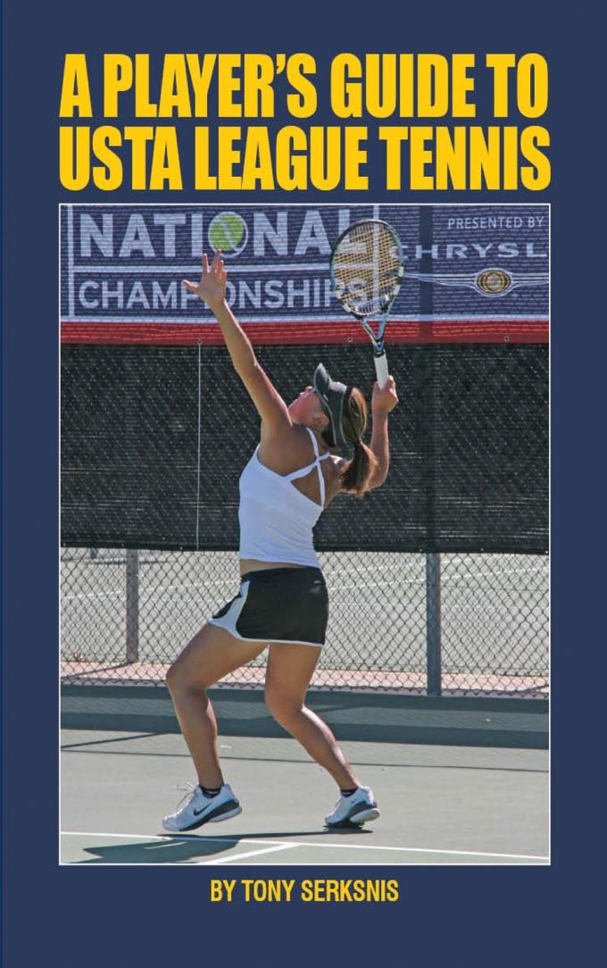 A Player's Guide to USTA League Tennis EB9780942257892