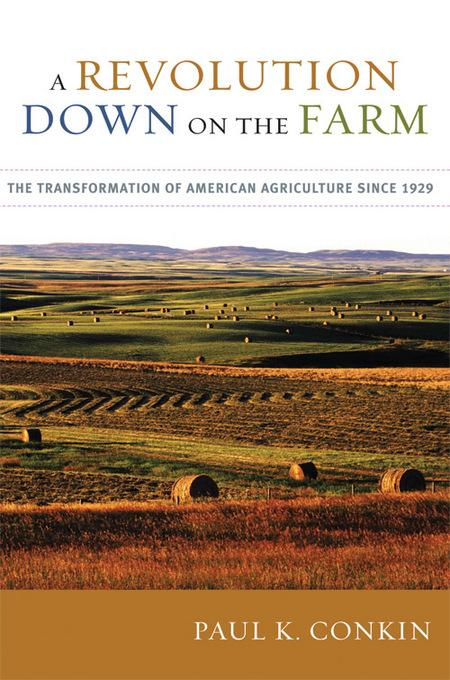 A Revolution Down on the Farm EB9780813138688