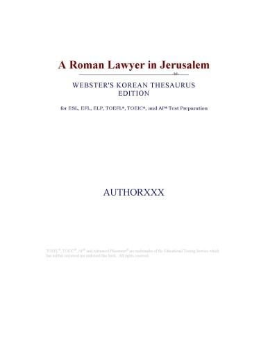 A Roman Lawyer in Jerusalem (Webster's Korean Thesaurus Edition) EB9780546396140