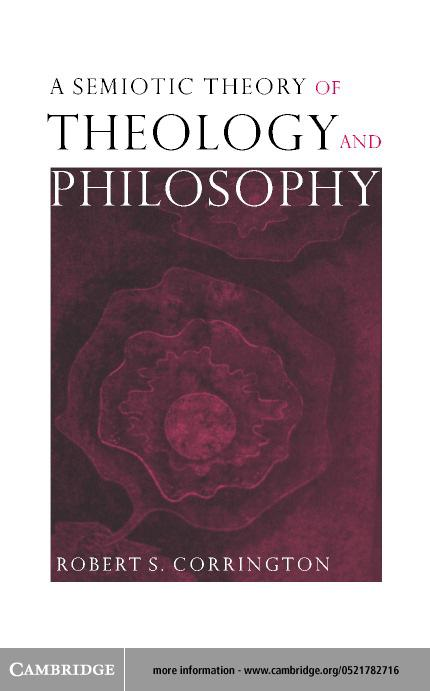 A Semiotic Theory of Theology and Philosophy EB9780511031069