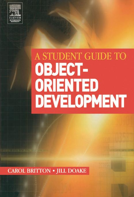 A Student Guide to Object-Oriented Development EB9780080542041