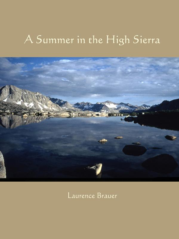 A Summer in the High Sierra EB9780972326988