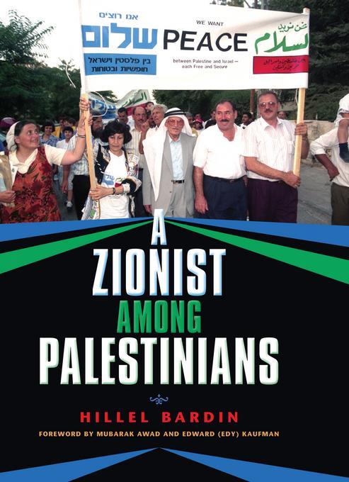 A Zionist among Palestinians EB9780253002235