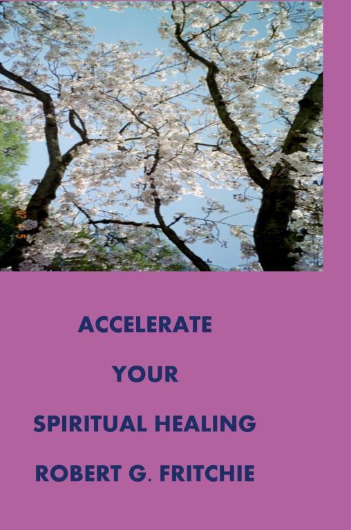 ACCELERATE YOUR SPIRITUAL HEALING EB9780981951393