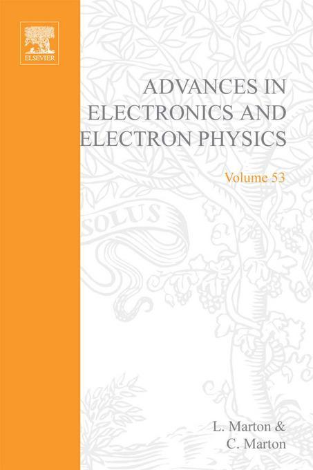 ADV ELECTRONICS ELECTRON PHYSICS V53 EB9780080577180
