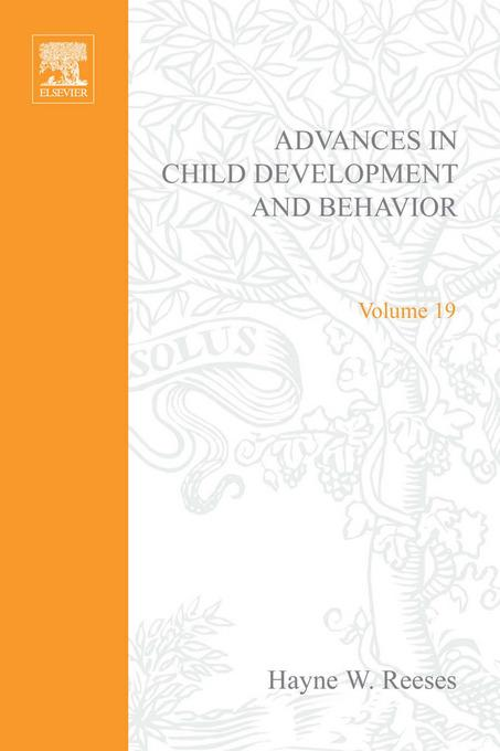ADV IN CHILD DEVELOPMENT &BEHAVIOR V19 EB9780080565910