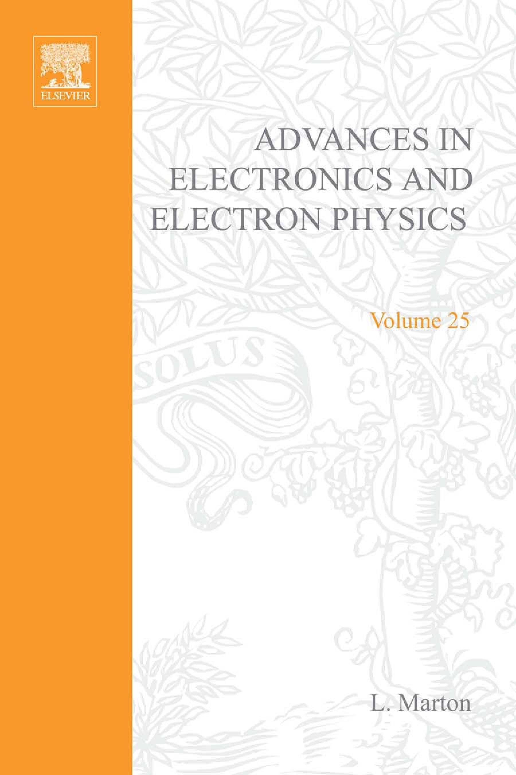 ADVANCES ELECTRONC &ELECTRON PHYSICS V25 EB9780080576879