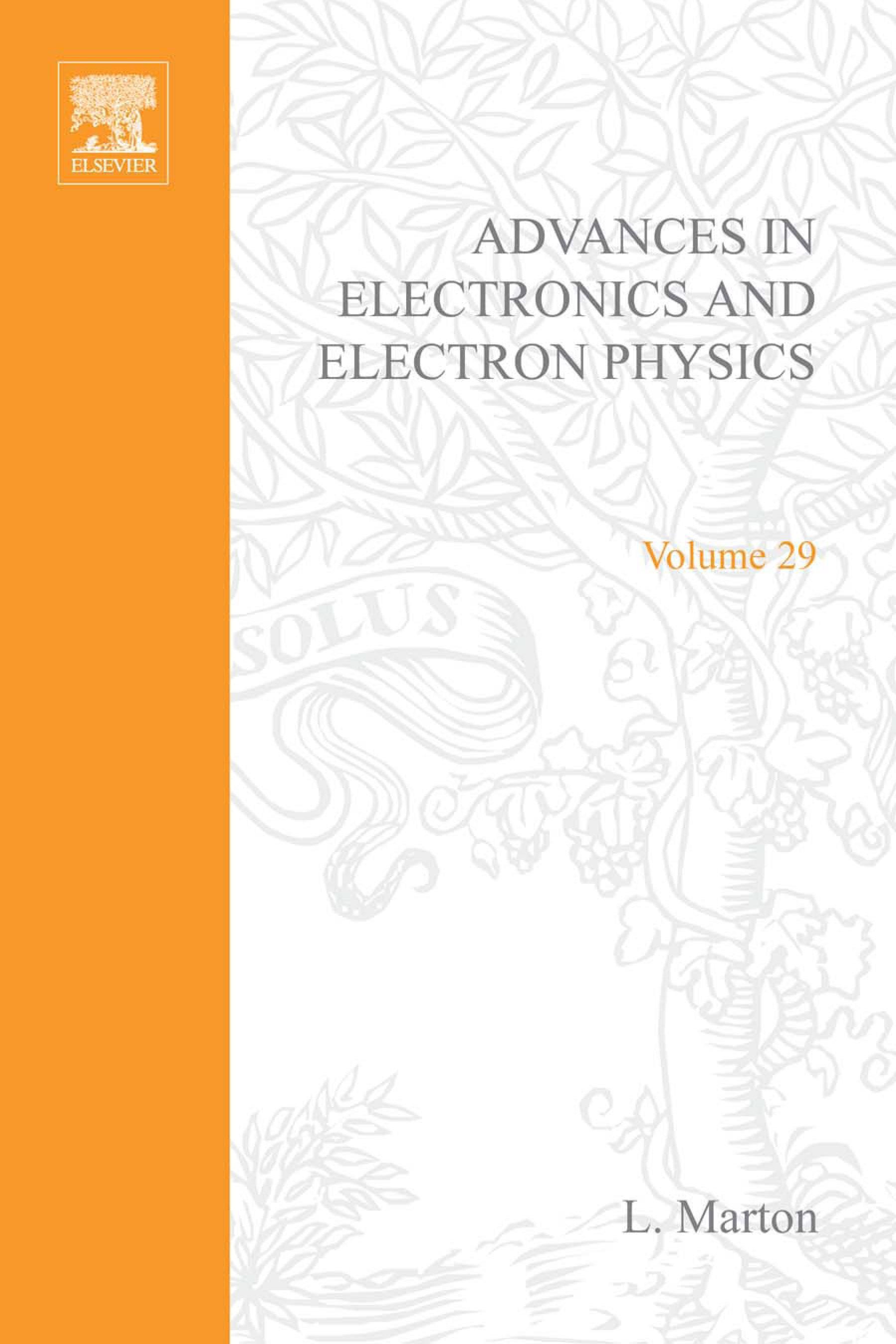 ADVANCES ELECTRONC &ELECTRON PHYSICS V29 EB9780080576923