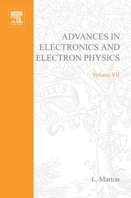 ADVANCES ELECTRONI &ELECTRON PHYSICS V7 EB9780080576688