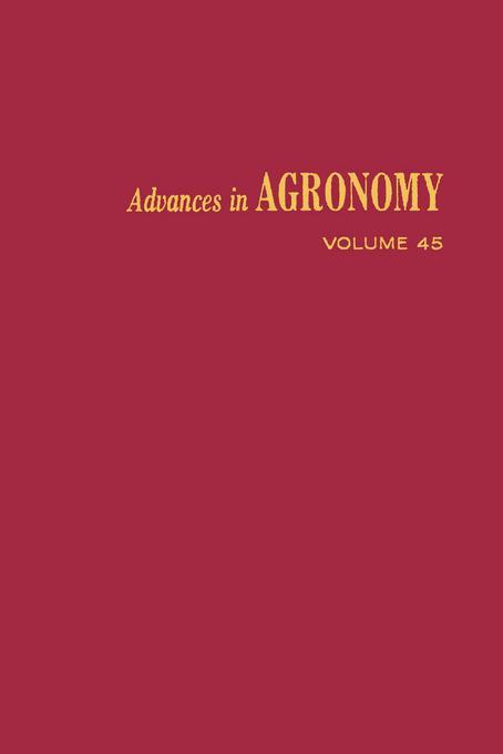 ADVANCES IN AGRONOMY VOLUME 45 EB9780080563589