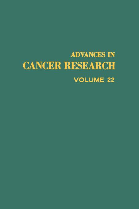 ADVANCES IN CANCER RESEARCH, VOLUME 22 EB9780080562049
