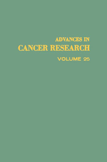 ADVANCES IN CANCER RESEARCH, VOLUME 25 EB9780080562070