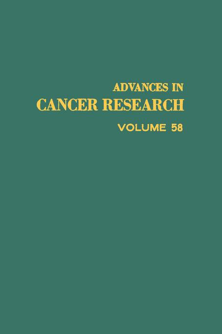 ADVANCES IN CANCER RESEARCH, VOLUME 58 EB9780080562407