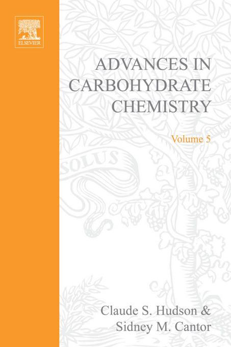 ADVANCES IN CARBOHYDRATE CHEMISTRY VOL 5 EB9780080562643