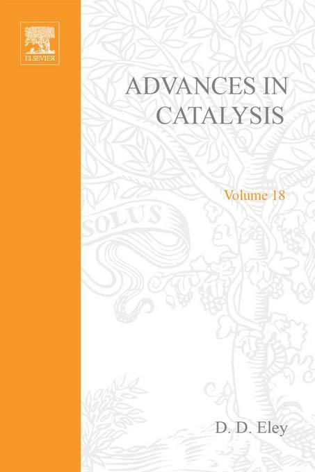ADVANCES IN CATALYSIS VOLUME 18