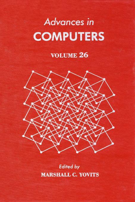 ADVANCES IN COMPUTERS VOL 26 EB9780080566580