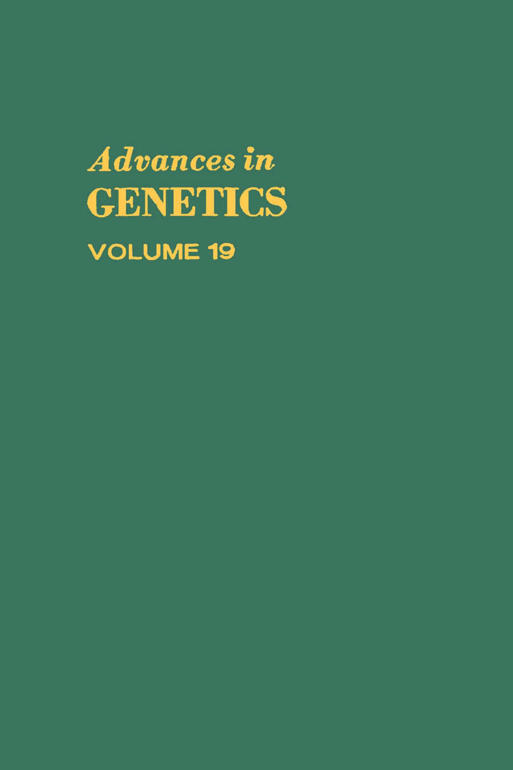 ADVANCES IN GENETICS VOLUME 19 EB9780080568065