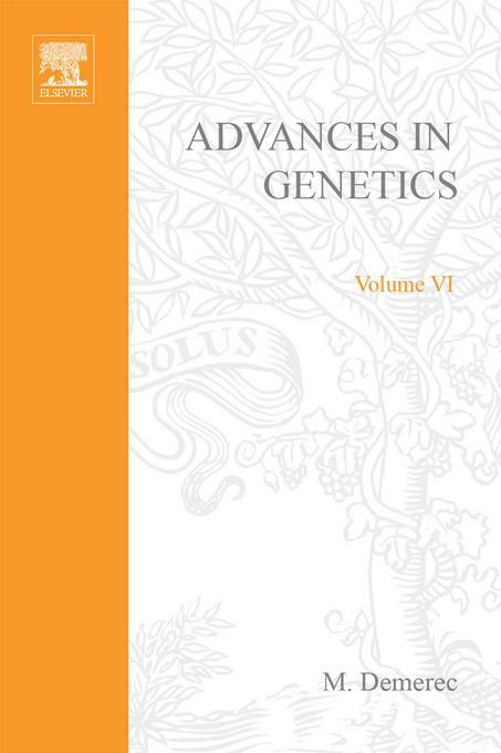 ADVANCES IN GENETICS VOLUME 6 EB9780080567938