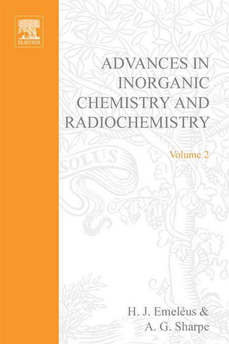 ADVANCES IN INORGANIC CHEMISTRY AND RADIOCHEMISTRY VOL 2 EB9780080578514